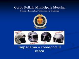 Corpo Polizia Municipale Messina Sezione Ricerche, Formazione e Statistica