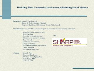 Workshop Title: Community Involvement in Reducing School Violence