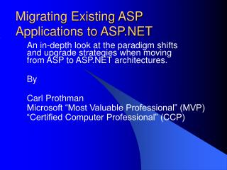 Migrating Existing ASP  Applications to ASP.NET