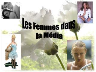 Les Femmes dans  la Média