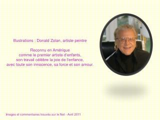Illustrations : Donald Zolan, artiste peintre Reconnu en Amérique  comme le premier artiste d'enfants,  son travail cél