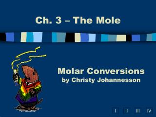 Molar Conversions by Christy Johannesson