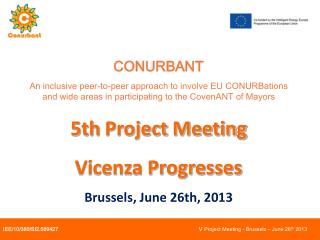 CONURBANT An inclusive peer-to-peer approach to involve EU CONURBations and wide areas in participating to the CovenANT