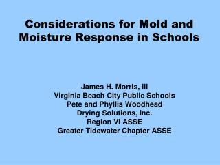 Considerations for Mold and Moisture Response in Schools