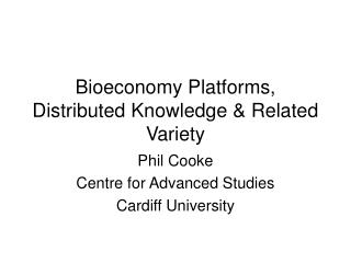 Bioeconomy Platforms, Distributed Knowledge & Related Variety