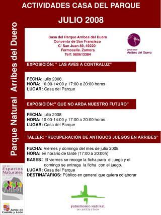 Casa del Parque Arribes del Duero Convento de San Francisco  C/ San Juan 89, 49220   Fermoselle. Zamora Telf: 980613384