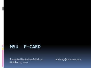 MSU  P-Card