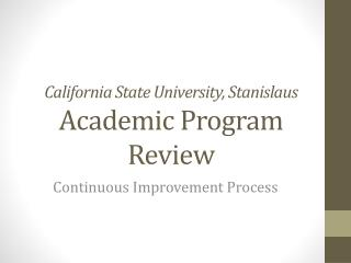 California State University, Stanislaus Academic Program Review