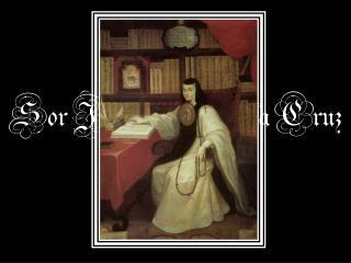 Sor Juana In�s de la Cruz