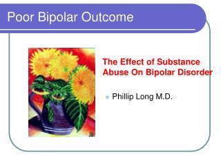 Poor Bipolar Outcome