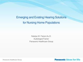 Emerging and Existing Hearing Solutions for Nursing Home Populations