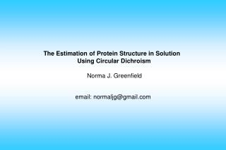 The Estimation of Protein Structure in Solution
