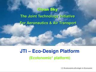 JTI – Eco-Design Platform (Ecolonomic 1  platform)