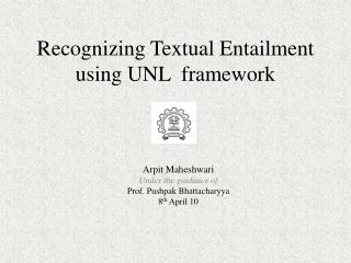 Recognizing Textual Entailment using UNL  framework