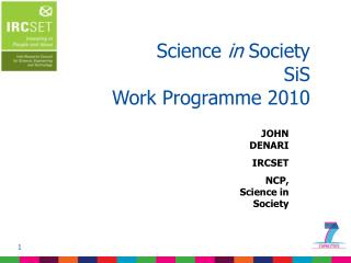 Science  in  Society SiS  Work Programme 2010