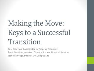 Making the Move:  Keys to a Successful Transition