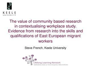 Steve French, Keele University