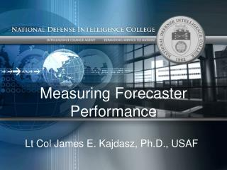 Measuring Forecaster Performance