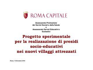 Progetto sperimentale  per la realizzazione di presidi socio-educativi  nei nuovi villaggi attrezzati