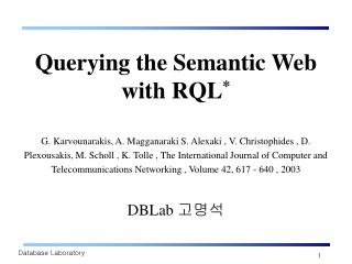 Database Laboratory Querying the Semantic Web with RQL