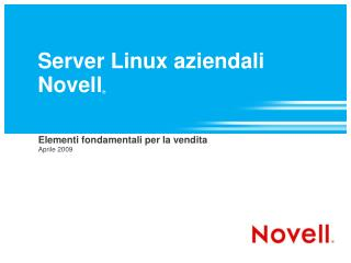 Server Linux aziendali Novell ®