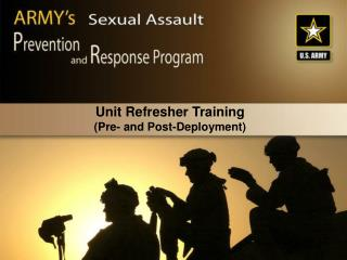 Unit Refresher Training  (Pre- and Post-Deployment)