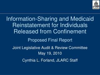 Information-Sharing and Medicaid Reinstatement for Individuals Released from Confinement Proposed Final Report