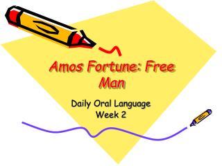 Amos Fortune: Free Man