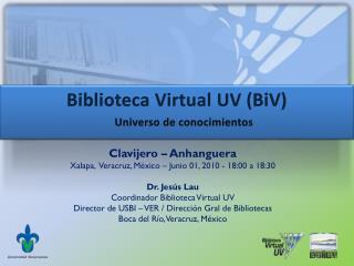 Biblioteca Virtual UV ( BiV )