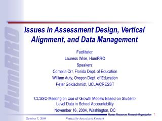 Issues in Assessment Design, Vertical Alignment, and Data Management