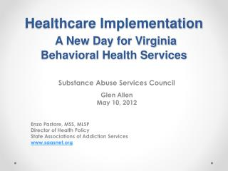 Healthcare Implementation A New Day for Virginia Behavioral Health Services