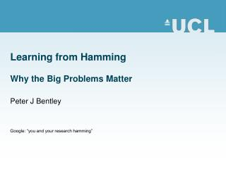 Learning from Hamming Why the Big Problems Matter