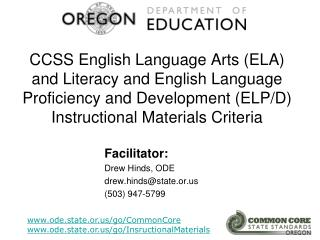 CCSS English Language Arts (ELA) and Literacy and English Language Proficiency and Development (ELP/D) Instructional Ma