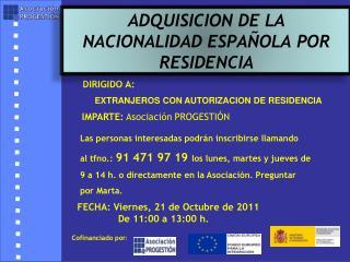 DIRIGIDO A:  EXTRANJEROS CON AUTORIZACION DE RESIDENCIA