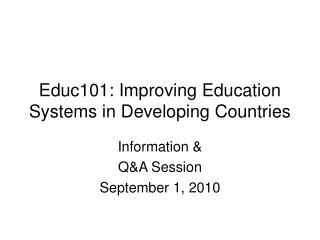 Educ101: Improving Education Systems in Developing Countries