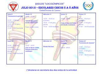 """JUEGOS """"LOCOLÍMPICOS""""  Julio 2012 – Escolares Chicos 5 a 8 años Unidad Portones de Carrasco"""