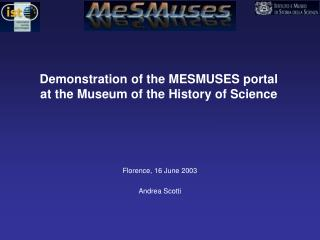 Demonstration of the MESMUSES portal at the Museum of the ...