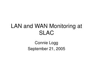 LAN and WAN Monitoring at SLAC