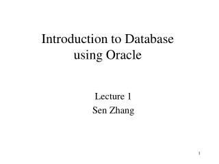 Introduction to Database  using Oracle
