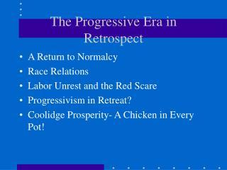 The Progressive Era in Retrospect