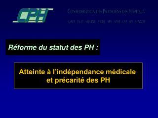 Réforme du statut des PH :