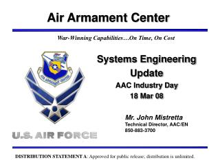 Systems Engineering Update AAC Industry Day 18 Mar 08