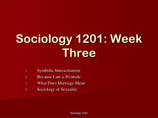 Sociology 1201: Week Three