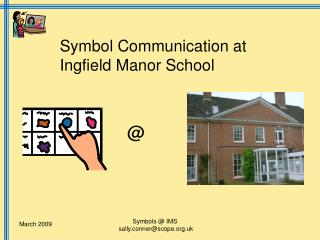 Symbol Communication at Ingfield Manor School