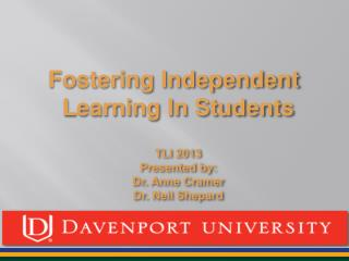 Fostering Independent Learning In Students