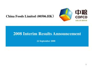 2008 Interim Results Announcement