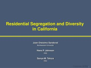 Residential Segregation and Diversity  in California