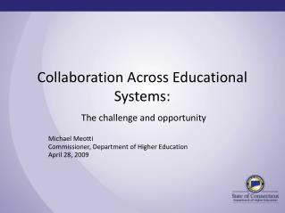 Collaboration Across Educational Systems:
