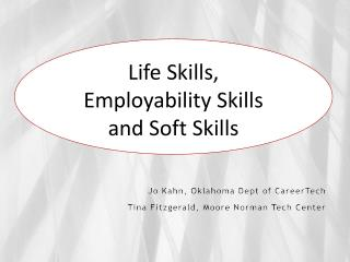 Life Skills,  Employability Skills  and Soft Skills