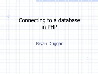 Connecting to a database  in PHP
